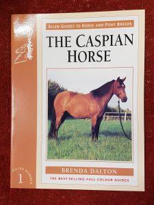 Allen Guide The Caspian Horse - Brenda Dalton